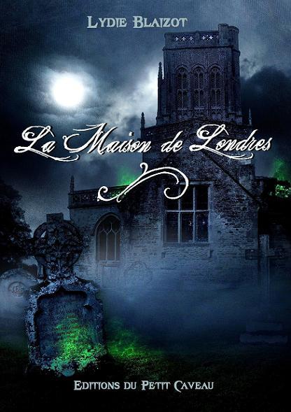 Les Editions du Petit Caveau - Page 2 124878maisonlondresmoy