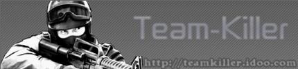 Mon site =D, Teamkiller !