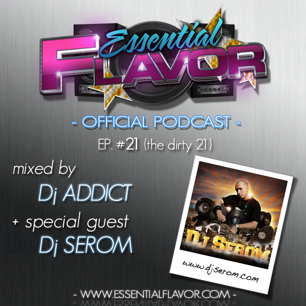 [PODCAST] ESSENTIAL FLAVOR by DJ ADDICT & MASTER-T (18) 608360Dj_Serom___Essential_Flavor_2