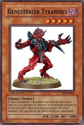 Crossover : Warhammer 40K  -vs- YGOh! 915989Tyranides_Genestealer