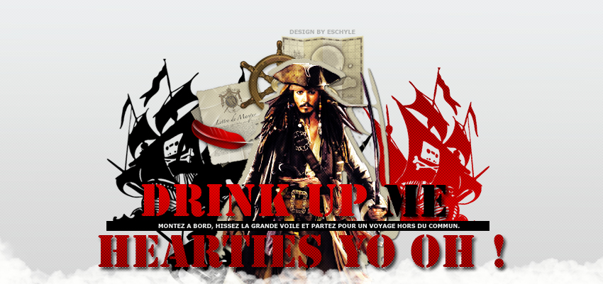. DRINK UP ME HEARTIES YO OH !