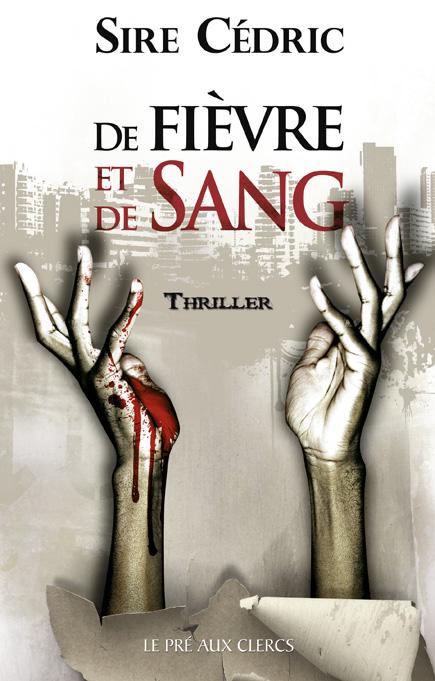 [auteur] Sire Cedric - Page 2 507597fievre_et_sang