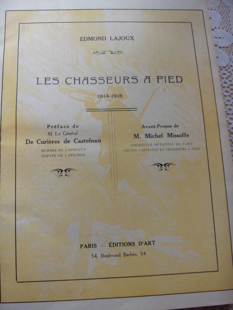 Edmond LAJOUX « Les Chasseurs à pied 1914 - 1918 » Extrait 828775HPIM6618