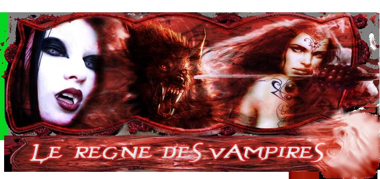 Le règne des vampires