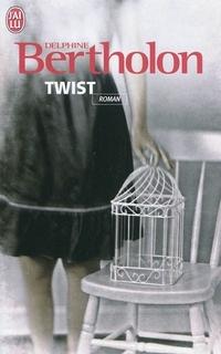 "[J'ai lu] ""Twist"" de Delphine Bertholon 905183Twist_2"