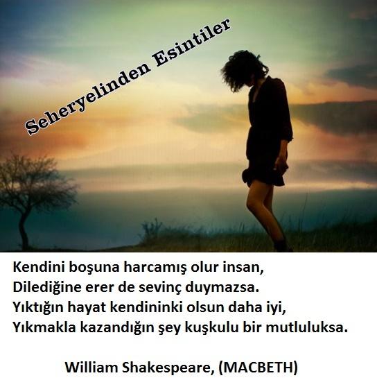 Kendini boşuna harcamış olur insan, (William Shakespeare) Zf6v