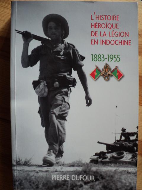 L' HISTOIRE HEROIQUE DE LA LEGION EN INDOCHINE   1883-1955 79940366