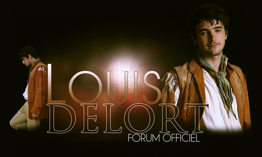Louis Delort, le forum officiel