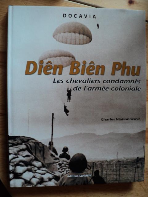 DIEN BIEN PHU - LES CHEVALIERS CONDAMNES DE L ARMEE COLONIALE 44693965