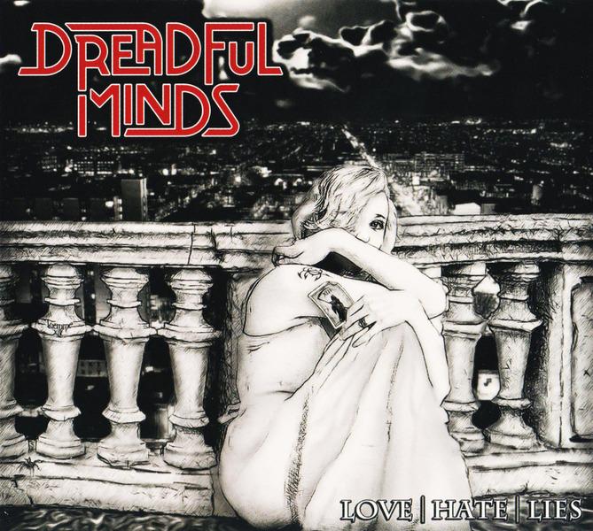 Dreadful Minds - Love-Hate-Lies (Digipak Edition) (2014)  IG7VaY