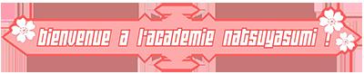 Bienvenue à l'Académie !