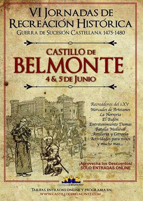 VI Jornadas de Recreación Histórica con la Guerra de Sucesión Castellana (1475) Castillo de Belmonte Cc3elE
