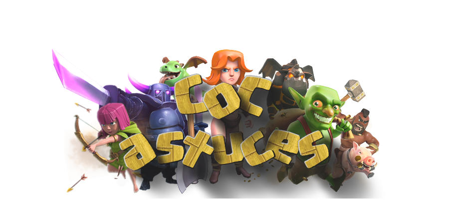 Forum astuces Clash of Clans