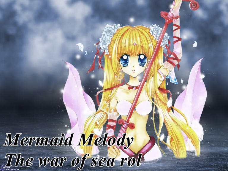 Mermaid Melody The war of seas Rol