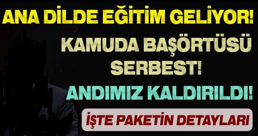 Üçüncü demoratileşme paketi adı altında Türk Milleti`ne bir darbe daha 17ox