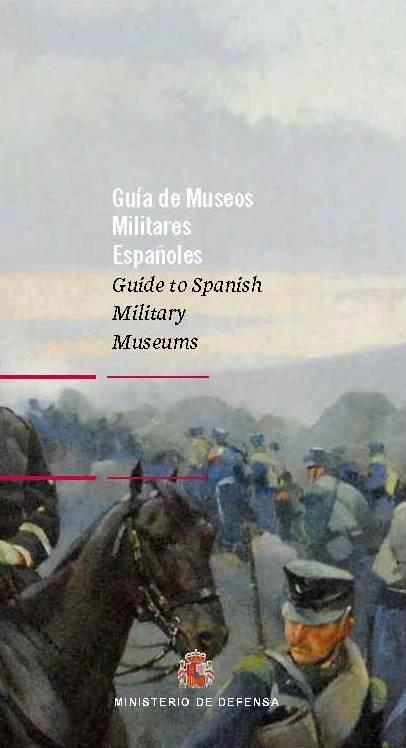 GUÍA DE MUSEOS MILITARES ESPAÑOLES 27204413