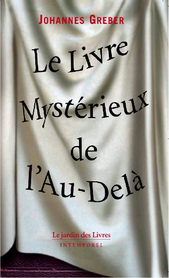 le livre mysterieux de l'au-dela Audel