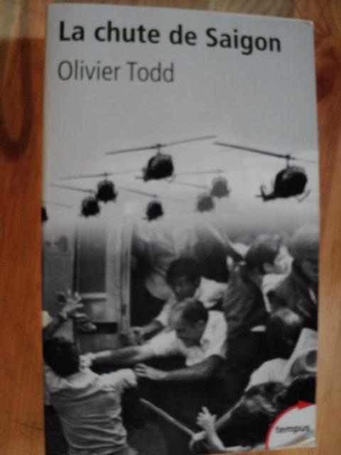 La chute de Saigon  par  Olivier Todd Dsc00477qt