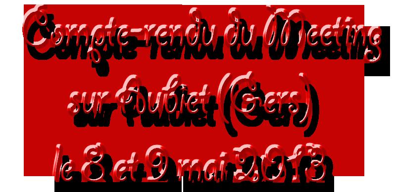 meeting  le 8et 9 mai sur aubiet (32) Compterendu