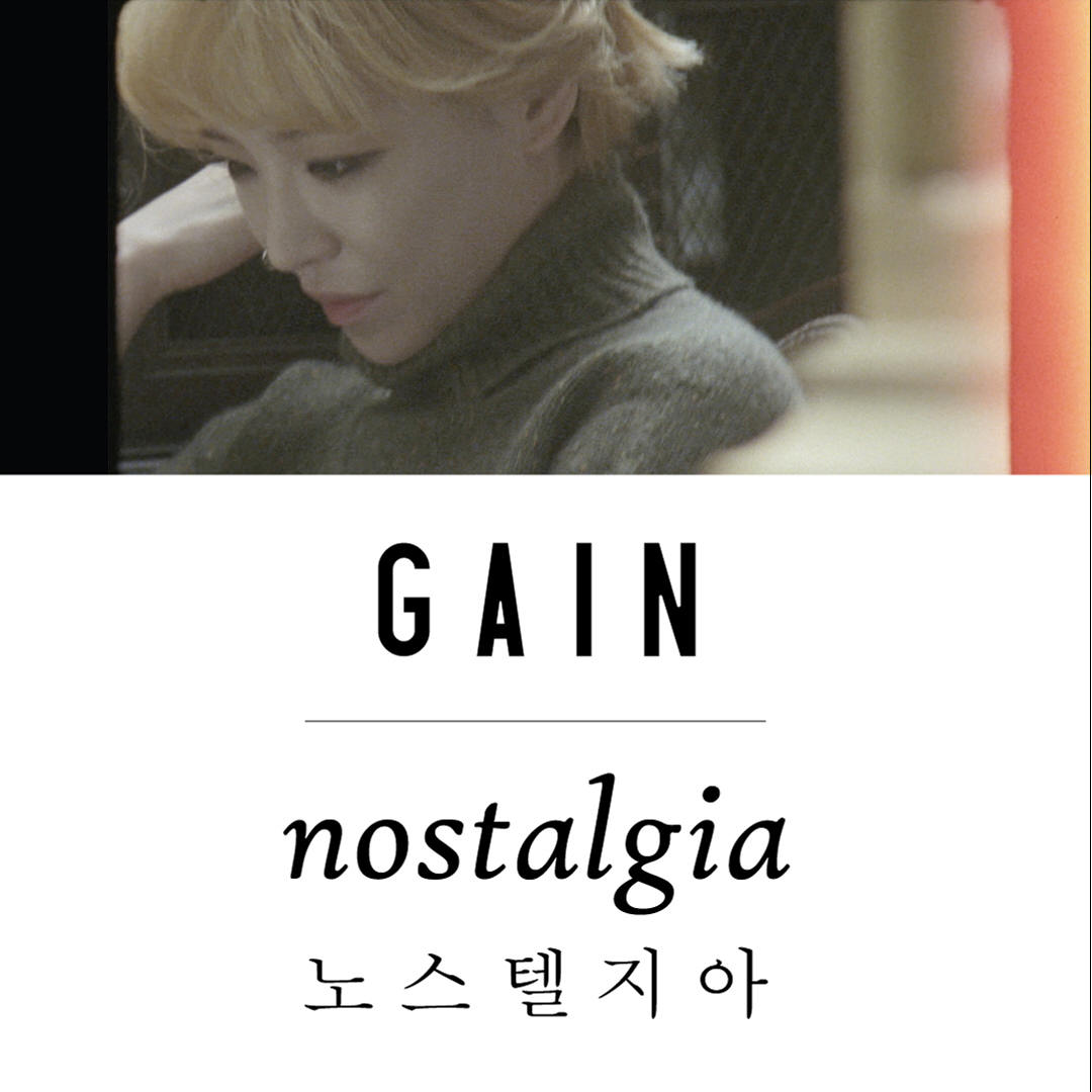 GAIN - Nostalgia [Descarga] 350186