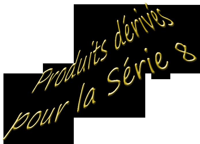 produits dérivés pour la 8 by Dams Produitderivspour