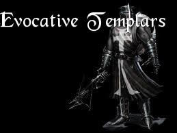 Evocative Templars Eyns