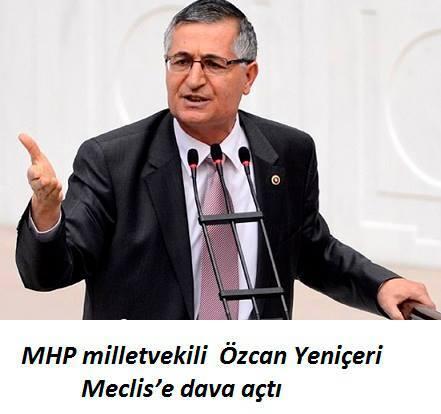 Özcan Yeniçeri Meclise Dava Açtı 1p6g
