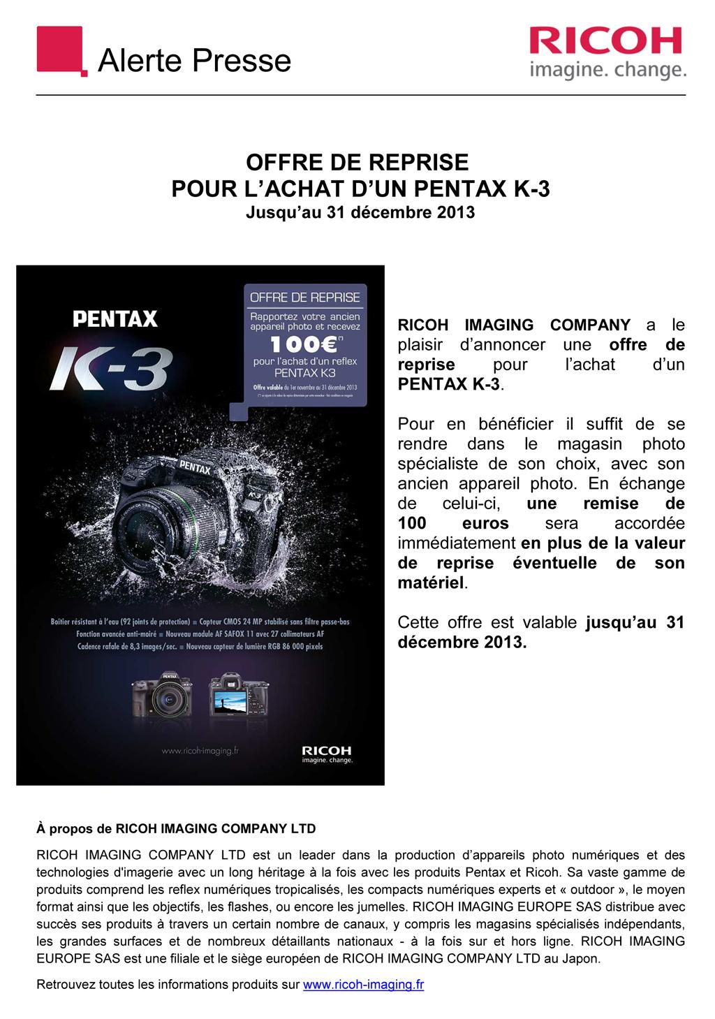RICOH PENTAX - Alerte Presse- Offre de reprise pour achat d'un K-3 Limite 31/12/2013  Vq8p