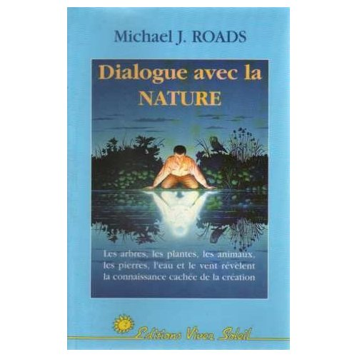 Michael J. Roads Dialogueaveclanature