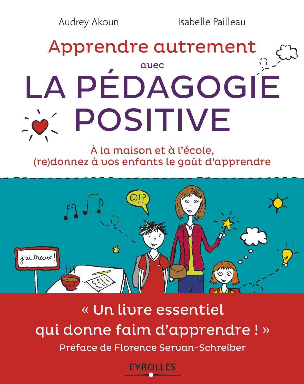 Apprendre Autrement avec la Pédagogie Positive 9jdg