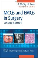 MCQs and EMQs in Surgery: A Bailey & Love Revision Guide, Second Edition ZXrwv4
