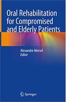 Oral Rehabilitation for Compromised and Elderly Patients VeNhtf