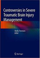 Controversies in Severe Traumatic Brain Injury Management 0pGJzY