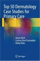 dermatology - Top 50 Dermatology Case Studies for Primary Care 1st ed. 2017 Edition CGodnO