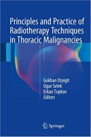Principles and Practice of Radiotherapy Techniques in Thoracic Malignancies DNhXvd