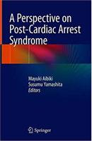 A Perspective on Post-Cardiac Arrest Syndrome Ywmt08