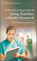 A Practical Approach to Using Statistics in Health Research 1rWei2