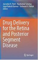 Drug Delivery for the Retina and Posterior Segment Disease 5FiRBE