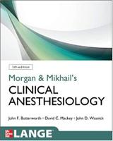 Morgan and Mikhail's Clinical Anesthesiology, 5th edition IAE05f