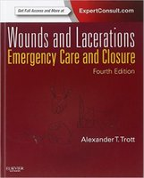 Wounds and Lacerations: Emergency Care and Closure TwHyde
