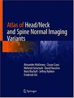 Atlas of Head/Neck and Spine Normal Imaging Variants FVMyFG