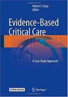 Evidence-Based Critical Care: A Case Study Approach LFXVqT