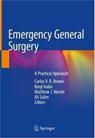 Emergency General Surgery: A Practical Approach NIjDp1