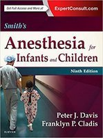 Anesthesia - Smith's Anesthesia for Infants and Children, 9e PenISW