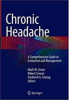Chronic Headache: A Comprehensive Guide to Evaluation and Management YS5SE6