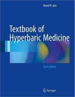 Textbook of Hyperbaric Medicine 6th ed  2017 Edition