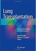Lung Transplantation: Evolving Knowledge and New Horizons HUDPKx
