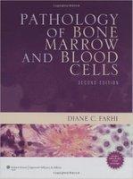 Pathology of Bone Marrow and Blood Cells JOgxdZ