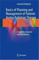 Radiation - Basics of Planning and Management of Patients during Radiation Therapy YctVxn