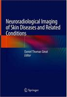 Neuroradiological Imaging of Skin Diseases and Related Conditions AhT434